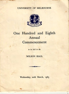 One hundred and eighth annual commencement of the University of Melbourne (Graduation program)