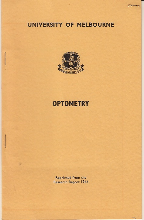 Research reports for optometry 1964, 1967, 1970